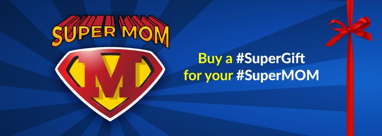Super Gift for Super Mom